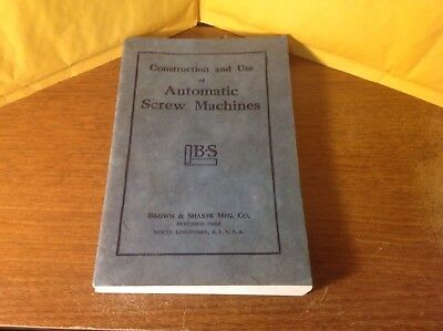 Brown and Sharpe Construction and Use of Automatic Screw Machines Book 1974