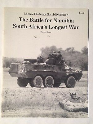 1996 The Battle for Namibia South Africa's Longest War Museum Ordnance Special 8