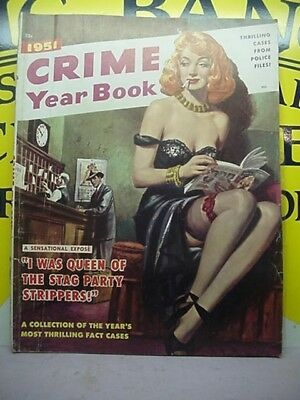Risque Magazine 1951 Crime Year Book 25 Cents Thrilling Cases From Police Files.