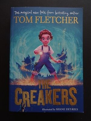 Tom Fletcher The Creakers illustrated by Shane Devries