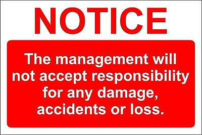 Disclaimer Management Will Not Accept Responsibility Sign - 200x300mm rigid