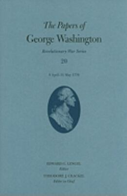 The Papers Of George Washington: 8 April-31 May 1779: By George Washington