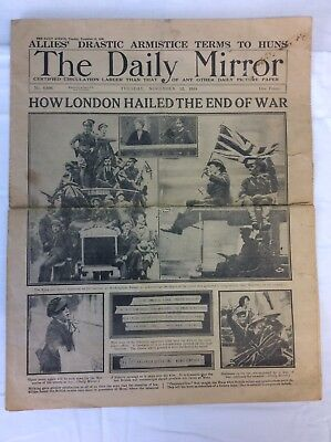 WWI THE DAILY MIRROR TUESDAY, NOVEMBER 12, 1918 8 PAGE NEWSPAPER  (our ref 5)
