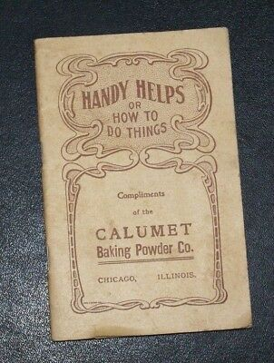 Early 1900's Calumet Baking Powder Company Paper Booklet Called HANDY HELPS