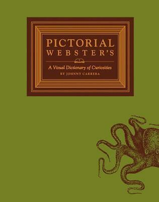 PICTORIAL WEBSTER'S: A Visual Dictionary of Curiosities HARDCOVER NEW FREE SHIP