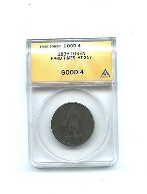 1835 Token, Hard Times HT-217, ANACS, GOOD 4