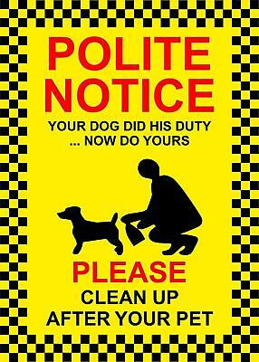 Polite notice your dog did his duty . . . now do yours please 200 x 150mm Rigid