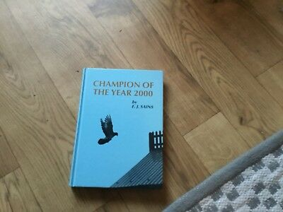 Racing Pigeon Book Champions Of The Year 2000 By E J Sains... Top Book