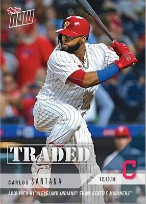 2018 Topps NOW OS60 Carlos Santana Acquired by Cleveland Indians