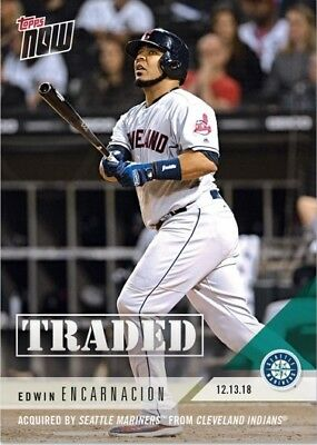 2018 Topps NOW OS61 Edwin Encarnacion Acquired by Seattle Mariners