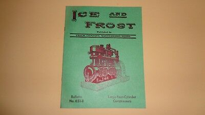 Frick Company Ice And Frost Book, Waynsboro, Pa. Four-Cylinder Compressors