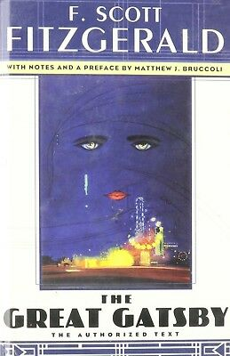 The Great Gatsby - F. Scott Fitzgerald w/ Notes and preface by Matthew Bruccoli