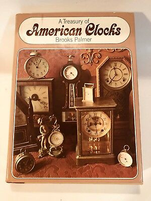 Book of American Clocks by Palmer 2nd Book 371 p with List of U.S. Clockmakers
