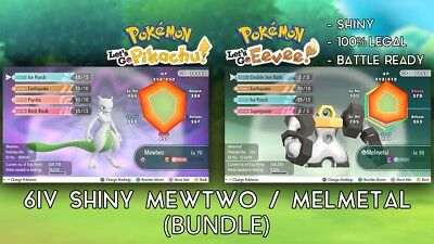 Pokemon Let's Go - 6IV Shiny Mewtwo AND 6IV Melmetal Bundle - Battle Ready