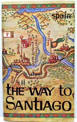 """The Way to Santiago"" De Compostela Spain Vintage Pilgrimage Brochure"