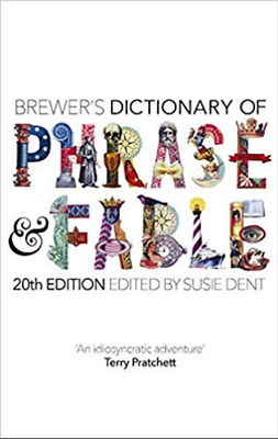 Brewer's Dictionary of Phrase and Fable (20th edition) Hardcover Free Delivery