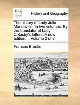 The History Of Lady Julia Mandeville. In Two Volumes. By The Translator Of La...