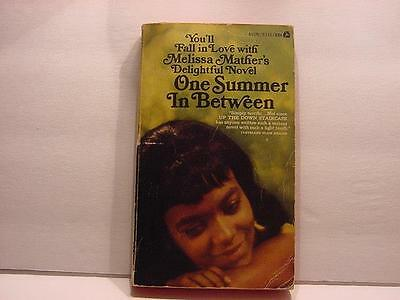 1968-Vintage Teen Paperback: One Summer In Between by Melissa Mather-SC to VT