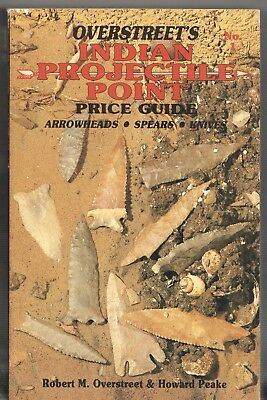 Book - Overstreet's INDIAN PROJECTILE POINT PRICE GUIDE No.1 - Softcover 1989