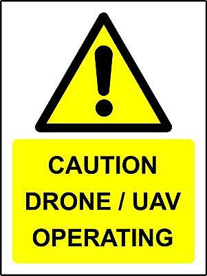 Caution Drone/UAV operating Safety sign - Self adhesive sticker 300mm x 200mm