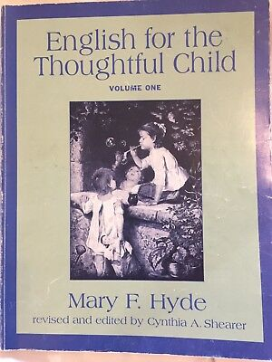 English for the Thoughtful Child Vol. 1 by Mary F. Hyde and Cynthia A....