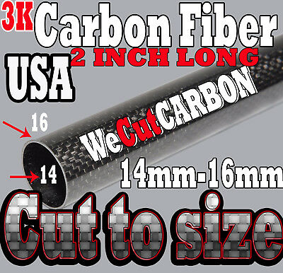 Carbon Fiber Tube 14mm* 16mm *50.8mm 2 INCH CUT TO SIZE 3K Roll Glossy  tubing