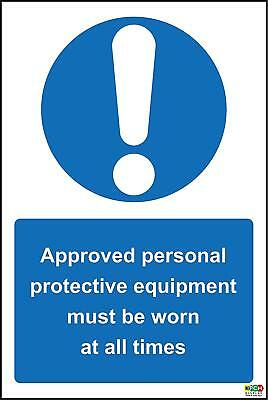 Approves Personal Protective Equipment Must Be Worn Sign 200x150mm