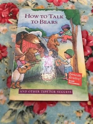 How to Talk to Bears and Other Tips for Success  (ExLib) by Scott Foresman