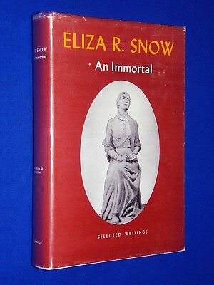 1957 Eliza R Snow An Immortal Selected Writings 1st Ed HCDJ Hardcover Mormon LDS