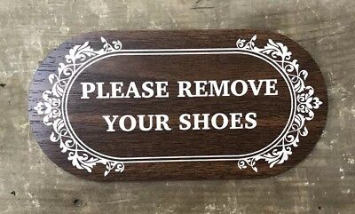 PLEASE REMOVE YOUR SHOES Plastic Sign For Door Window Wall Entrance Designer