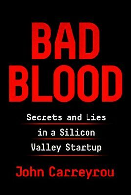 [ EB00K   EPUB ] Bad Blood : Secrets and Lies in a Silicon Valley Startup