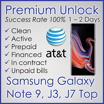 Premium Factory Unlock Code For At&t Att Samsung Galaxy Note 9, J3 Top, J7 Top