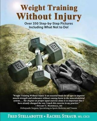 Weight Training Without Injury By Fred Stellabotte (READ DESCRIPTION)