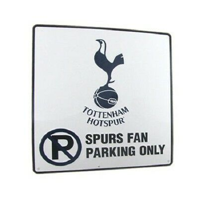 Tottenham Hotspur FC Spurs Fan Parking Only Metal Sign