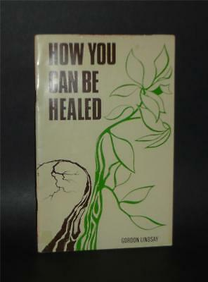 1975 Gordon Lindsay How Can You Be Healing / Pentecostal Evangelist Miracles