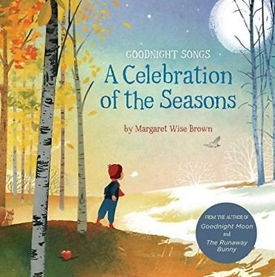 A Celebration of the Seasons: Goodnight Songs Board book – October 2, 2018