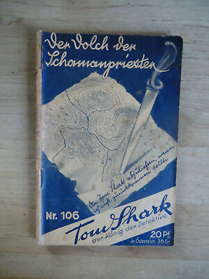 Tom Shark Originalheft Band 106   Freya Verlag ca 1930