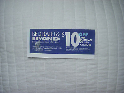 ONE BED BATH AND BEYOND $10 off $30 COUPON VALID IN STORE ONLY~ EXP 6/03/18