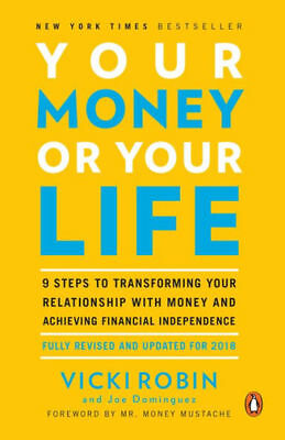 Your Money or Your Life: Fully Revised and Updated for 2018 (PDF)