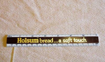 Vintage Holsum Bread Advertising  plastic Ruler