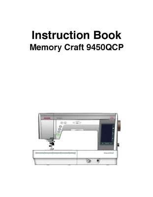 Janome Horizon Memory Craft 9450 Instructions Manual User Guide COLOR Reprint
