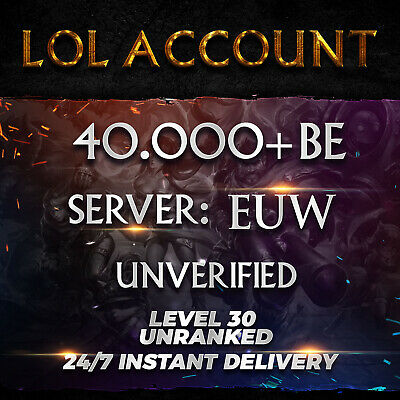 LoL EUW Account League of Legends Smurf 22000 BE IP Unranked Level 30 PC