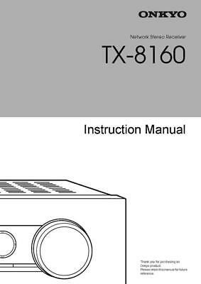 Onkyo TX-8160 AV Receiver Manual Instructions User Guide Reprint
