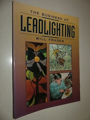 The business of Leadlighting Will Frazer book