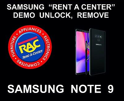 Samsung Rent a Center, Demo Remote Removal, Unlock Service for Note 9
