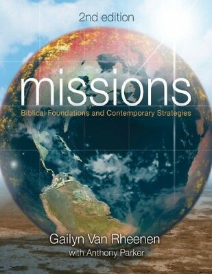 [PDF] Missions Biblical Foundations and Contemporary Strategies by Gailyn Van Rh