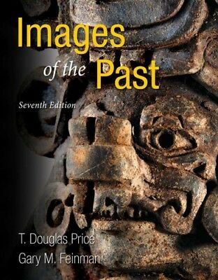 [PDF] Images of the Past 7th Edition by T. Douglas Price - Email Delivery