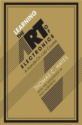 |e-Version| Learning the Art of Electronics: A Hands-On Lab Course by Hayes