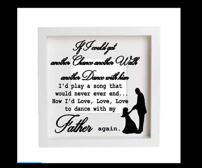 Dance With My Father Again , Father's Day Vinyl Decal  FOR Ribba Frame
