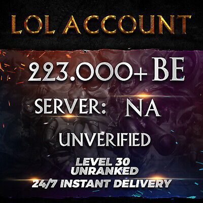 League of Legends Account LOL Smurf | NA | 223.000+ BE | Unranked | Unverified